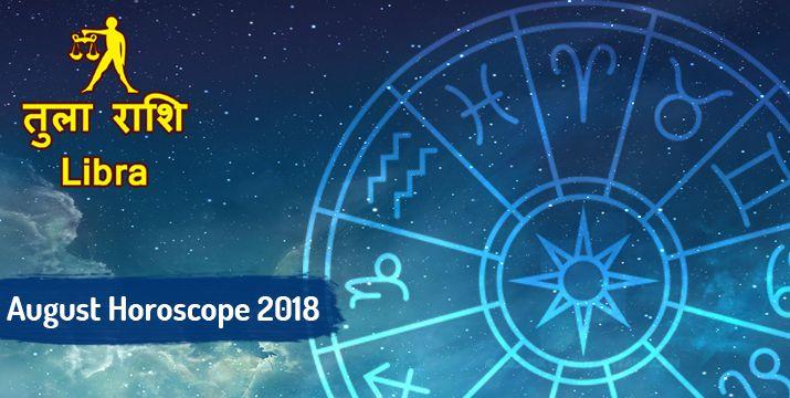 Libra August 2018 Monthly Horoscope