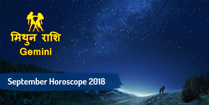 Gemini September 2018 monthly horoscope