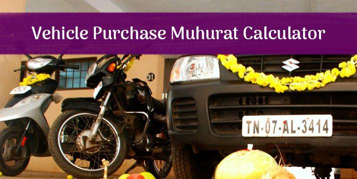 Auspicious Vehicle Purchase Muhurat Calculator