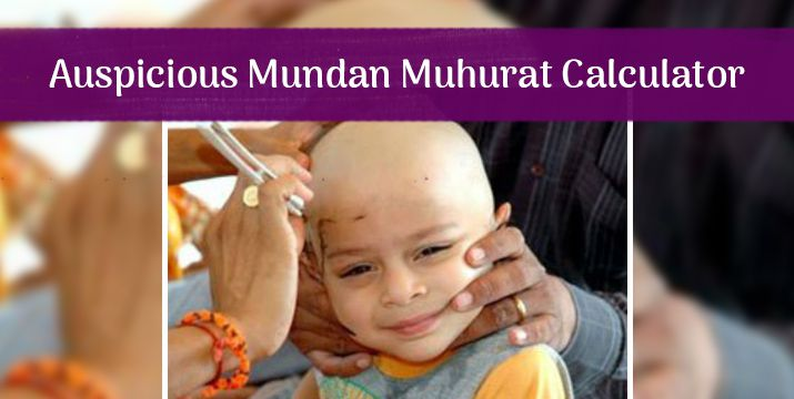 Auspicious Mundan Muhurat Calculator