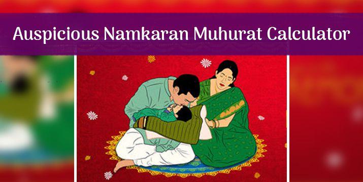 Auspicious Namkaran Muhurat Calculator