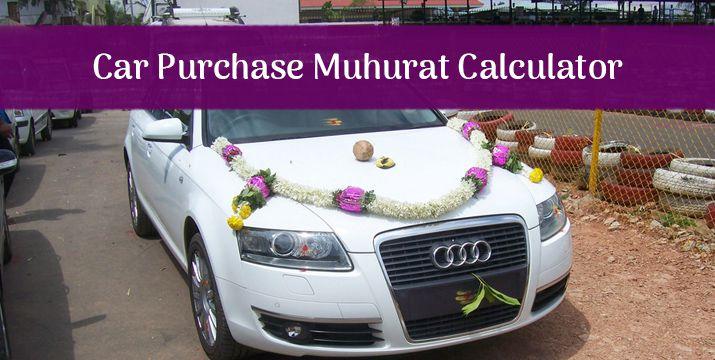 Auspicious Car Purchase Muhurat Calculator